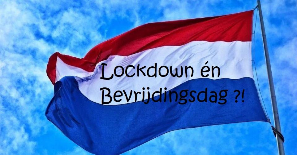 Lockdown en Bevrijdingsdag